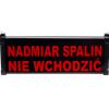 Tablica sygnalizacyjna NADMIAR SPALIN NIE WCHODZIĆ PI.2-230-NW-1 jednostronna optyczna wew.