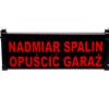 Tablica sygnalizacyjna NADMIAR SPALIN OPUŚCIĆ GARAŻ PI.2-230-OG-1 jednostronna optyczna wew.